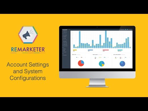 REMARKETER Training - Account Settings and System Configuration Modules
