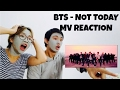 BTS - NOT TODAY MV REACTION | BAHASA INDONESIA