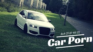 Audi S3 8P - 450 PS Umbau   Kurzfilm 💦