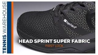 First Look: Head Sprint SuperFabric Tennis Shoe