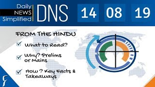 Daily News Simplified 14-08-19 (The Hindu Newspaper - Current Affairs - Analysis for UPSC/IAS Exam)