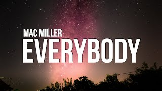 Mac Miller - Everybody (Lyrics)
