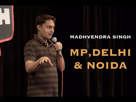 MP, Delhi and Noida | Stand-up Comedy by Madhvendra Singh