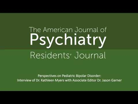 Perspectives On Pediatric Bipolar Disorder: Interview With Dr. Kathleen Myers