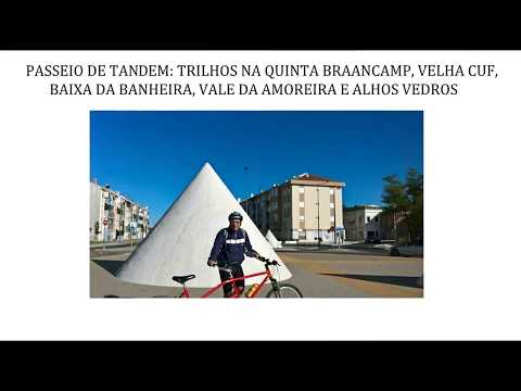 PASSEIO DE TANDEM - TRILHOS NO BARREIRO, VALE DA AMOREIRA E ALHOS VEDROS