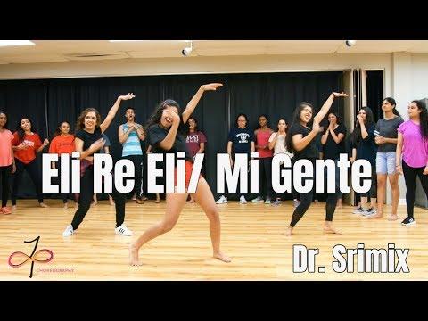 Eli Re Eli / Mi Gente Mix    Dr. Srimix    BollyFusion Workshop    Judy Panachakunnel Choreography