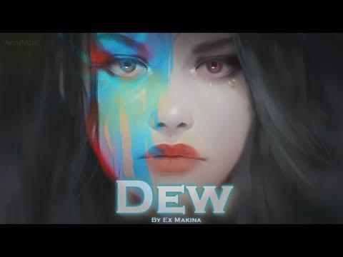 EPIC POP | ''Dew'' by Ex Makina