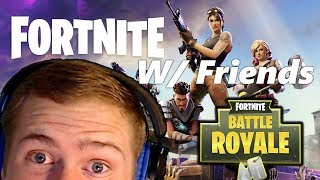 Fortnite Battle Royale With Friends! Trying To Get The W! | Finally Fixed Audio (Hopefully)