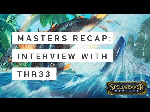 Spellweaver: Interview with Masters Champion Thr33