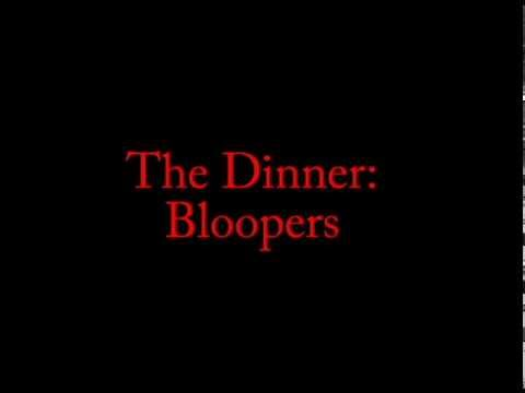 The Dinner: Bloopers