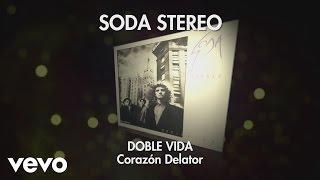Soda Stereo - Corazón Delator (Audio)