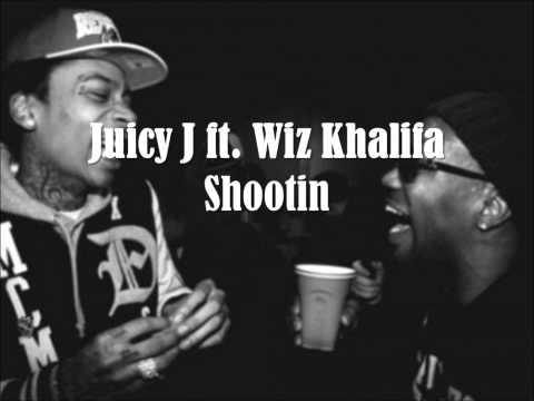 Juicy J ft. Wiz Khalifa - Shootin (lyrics)