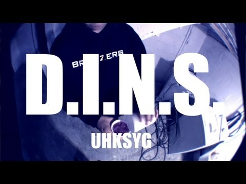 UHKSYG - D.I.N.S. (Music Video)