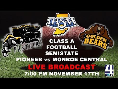 Pioneer Football Semistate vs Monroe Central