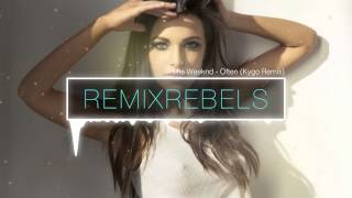 Download The Weeknd - Often (Kygo Remix) MP3 song and Music Video