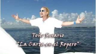 Toño Rosario °La Carta en el Ropero°