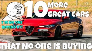10 More Great Cars That Nobody Buys