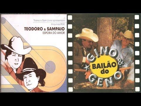 BAILÃO DO TEODORO E SAMPAIO & GINO E GENO 1996 a 2000 (30 Músicas )