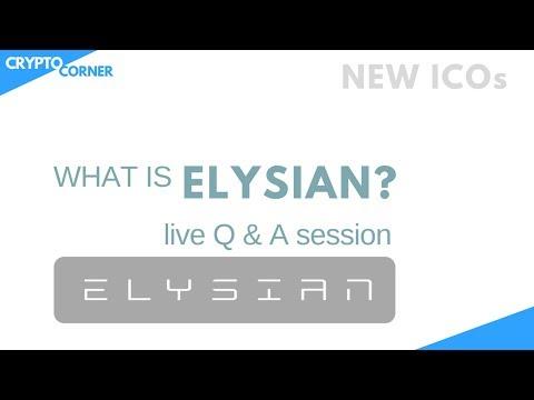 What is Elysian - ICO Begins 20 MAY
