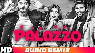 Palazzo Audio Remix Kulwinder Billa & Shivjot Aman Hayer Himanshi Khurana Remix Song 2018