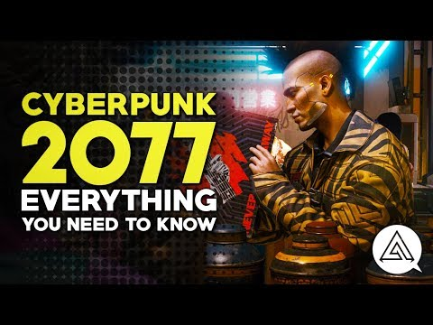 Cyberpunk 2077 | Everything You Need to Know