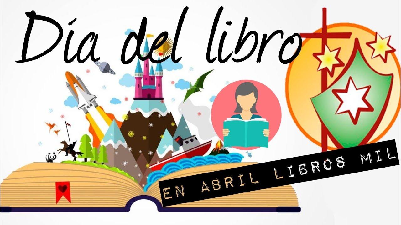 DÍA DEL LIBRO (23 DE ABRIL) - COLEGIO SAN ENRIQUE - YouTube
