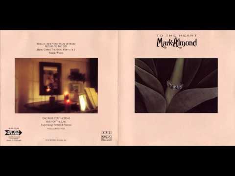Mark Almond - To The Heart ( Full Album ) 1976