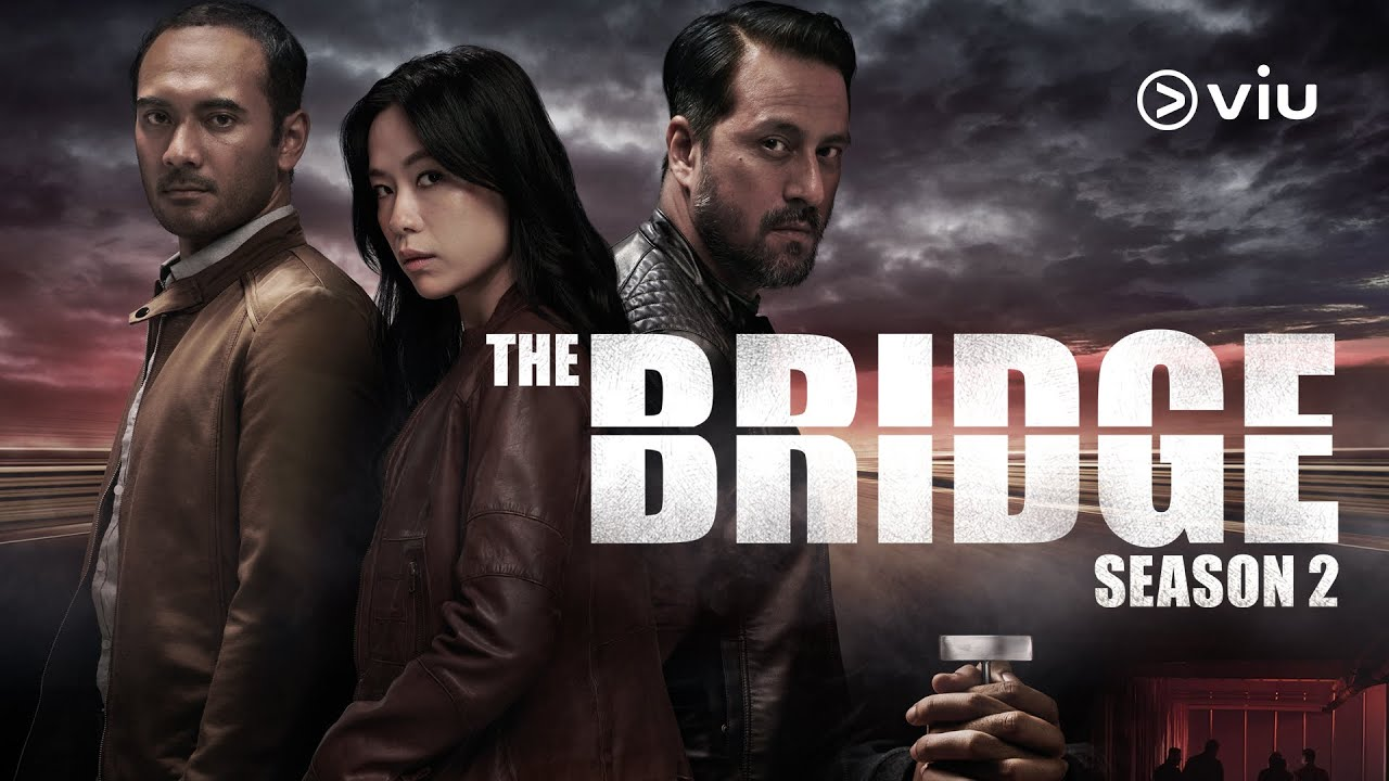 Download THE BRIDGE Season 2 Trailer | Rebecca Lim, Ario Bayu, Wan Hanafi Su | Now on Viu