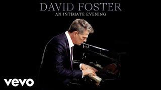 David Foster - Never Enough (Live / Audio) ft. Loren Allred