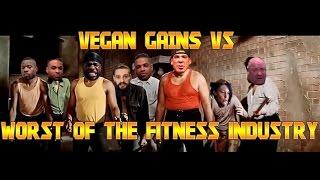 Vegan Gains VS Worst of the Fitness Industry 1vs8