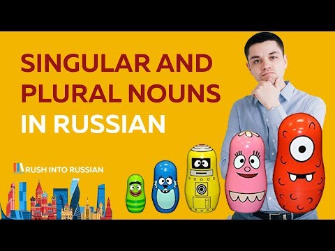 Russian Grammar: Singular and Plural Nouns - learn Russian