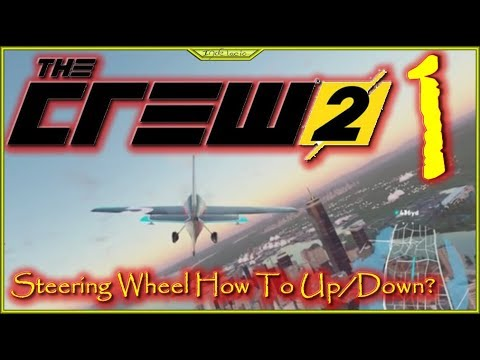 steering-wheel-how-to-up/down-lets-play-the-crew-2-episode-1-#thecrew2