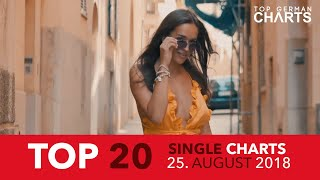 TOP 20 SINGLE CHARTS ▸ 25. AUGUST 2018