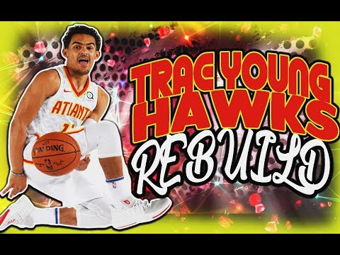 TRAE YOUNG ATLANTA HAWKS REBUILD! 2019 HAWKS! NBA2K18 NEXT STEPH CURRY!