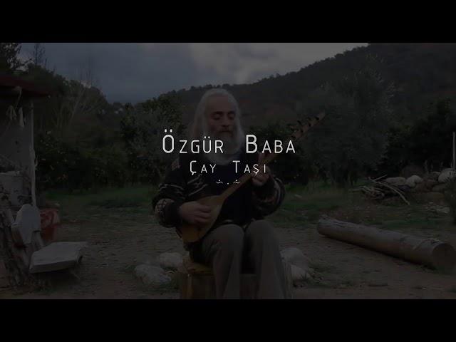 Özgür Baba - Çay Ta?? [HD]