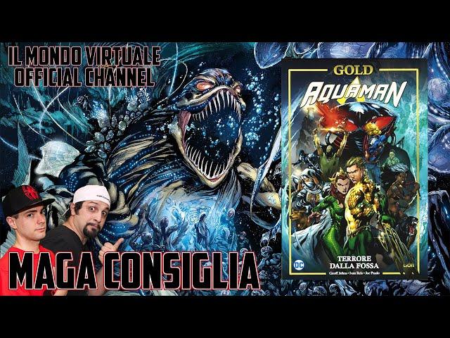 DC GOLD Aquaman Terrore dalla Fossa