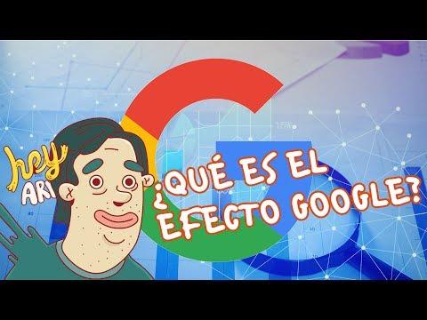 ¿Qué es el efecto google? - Hey Arnoldo