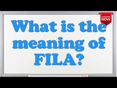 What is the full form of FILA? - YouTube