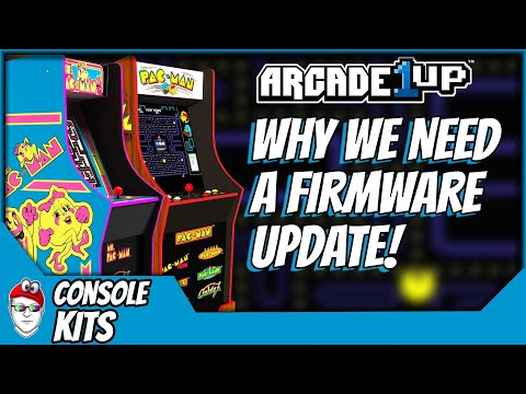 Arcade1Up - Why we need a Firmware Update for the 2020 Pac-Man units from Console Kits