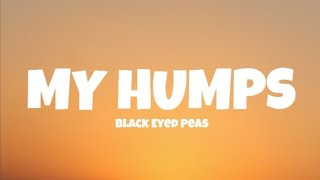 Black Eyed Peas My Humps Official Mp3 Download 320Kbps