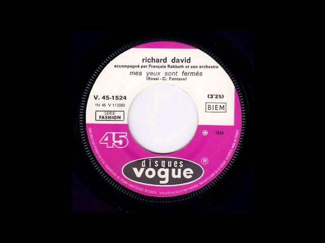 Richard David - Mes yeux sont fermés (French psych phasing)