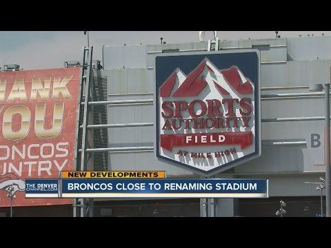 Broncos close to renaming Mile High Stadium