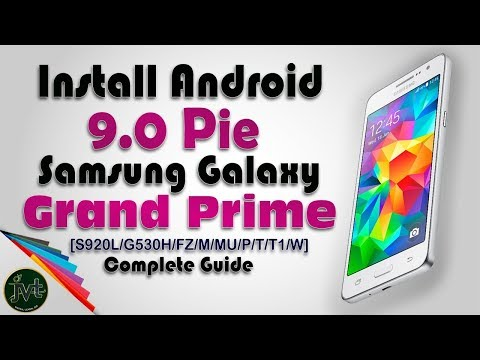 How To Install Android 9.0 Pie On Samsung Galaxy Grand Prime | Complete Guide