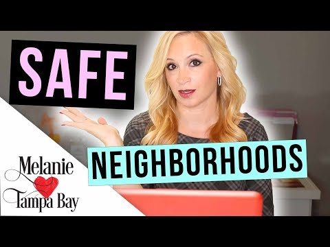 Moving? 🏠 How To Find + Research Safe Neighborhoods In Your New City | MELANIE ❤️ TAMPA BAY
