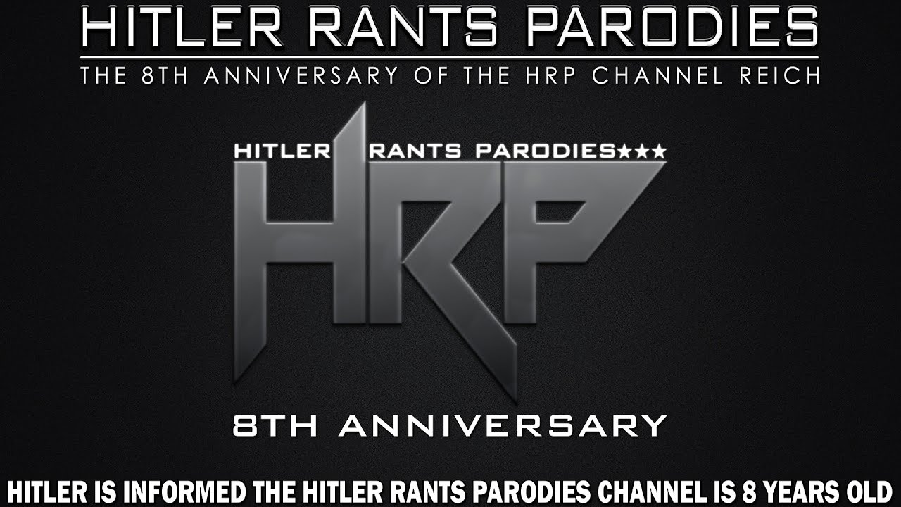 Hitler is informed the Hitler Rants Parodies Channel is 8 years old