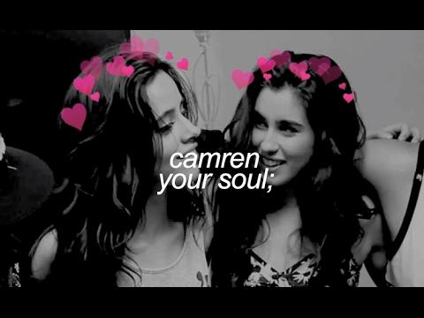 camren   your soul [with lyrics]