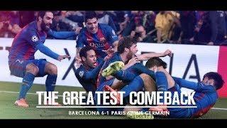 The (im)possbile comeback! barcelona 6-1 psg | short movie best football