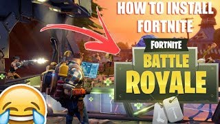 How to Download Fortnite Battle Royal
