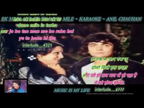 Ek Main Aur Ek Tu Dono Mile - Karaoke With Scrolling...