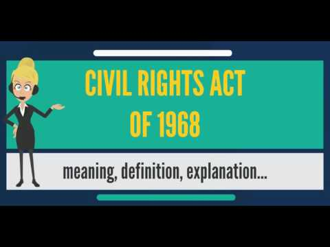 What is CIVIL RIGHTS ACT OF 1968? What does CIVIL RIGHTS ACT OF 1968 mean?
